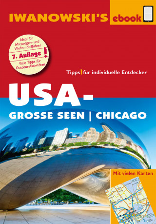 Marita Bromberg, Dirk Kruse-Etzbach: USA-Große Seen / Chicago - Reiseführer von Iwanowski