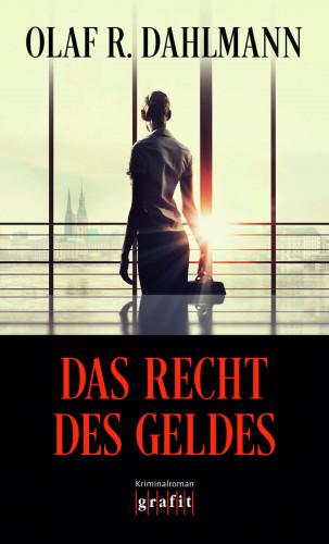 Olaf R. Dahlmann: Das Recht des Geldes