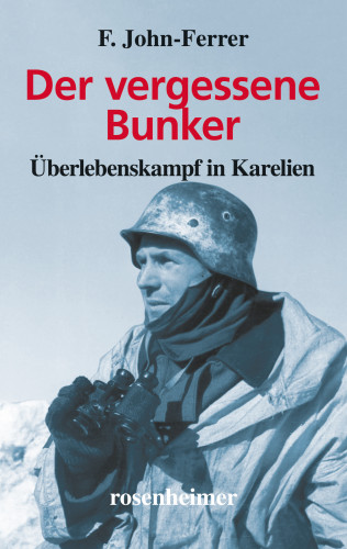 F. John-Ferrer: Der vergessene Bunker