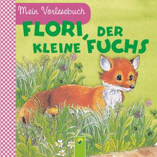 Ingrid Pabst: Flori, der kleine Fuchs