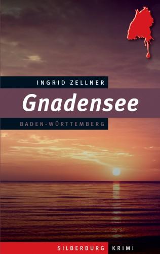Ingrid Zellner: Gnadensee
