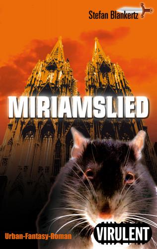 Stefan Blankertz: Miriamslied