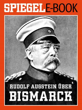 Rudolf Augstein über Bismarck