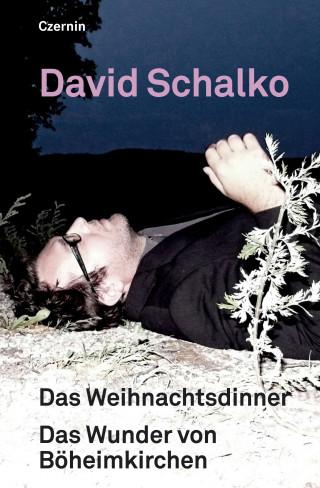 David Schalko: Das Weihnachtsdinner. Das Wunder von Böheimkirchen