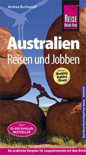 Andrea Buchspieß: Reise Know-How Reiseführer Australien - Reisen & Jobben mit dem Working Holiday Visum