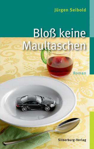 Jürgen Seibold: Bloß keine Maultaschen
