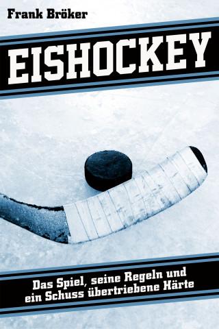 Frank Bröker: Eishockey
