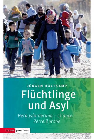 Jürgen Holtkamp: Flüchtlinge und Asyl