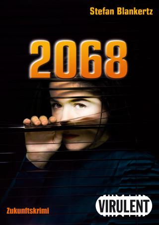 Stefan Blankertz: 2068