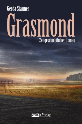 Gerda Stauner: Grasmond