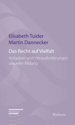 Martin Dannecker, Elisabeth Tuider: Das Recht auf Vielfalt