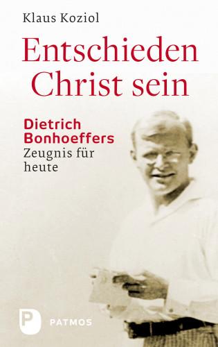Klaus Koziol: Entschieden Christ sein