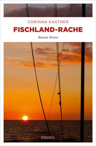 Corinna Kastner: Fischland-Rache