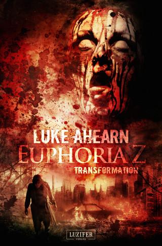 Luke Ahearn: TRANSFORMATION (Euphoria Z 2)