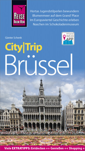 Günter Schenk: Reise Know-How CityTrip Brüssel