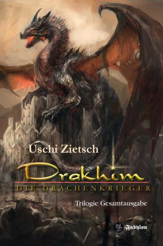 Uschi Zietsch: Drakhim - Die Drachenkrieger