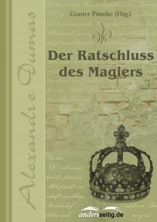Alexandre Dumas: Der Ratschluss des Magiers