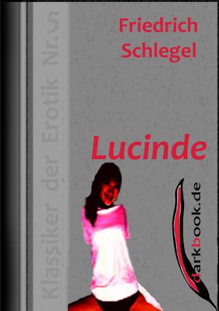 Friedrich Schlegel: Lucinde
