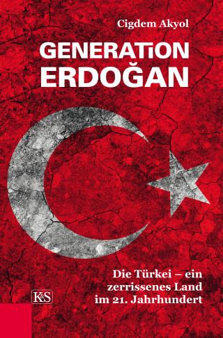 Cigdem Akyol: Generation Erdoğan