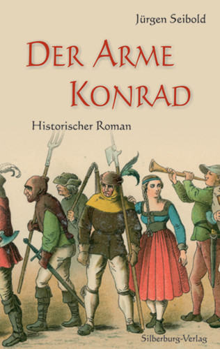 Jürgen Seibold: Der arme Konrad