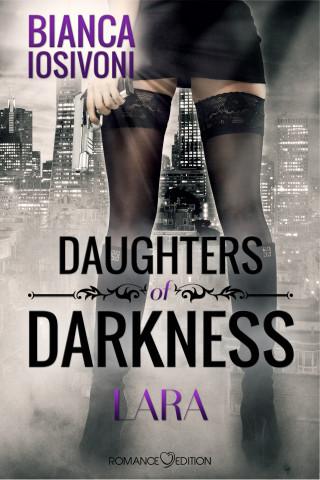 Bianca Iosivoni: Daughters of Darkness: Lara
