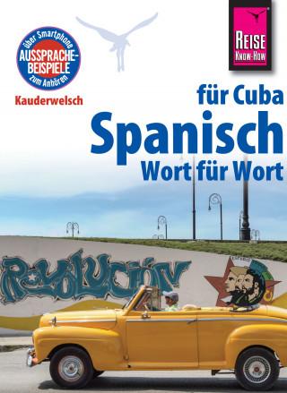 Alfredo Hernández: Spanisch für Cuba - Wort für Wort
