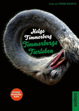 Helge Timmerberg: Timmerbergs Tierleben