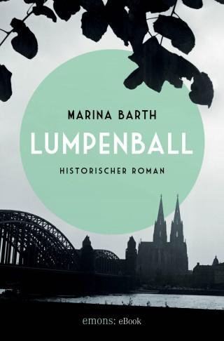 Marina Barth: Lumpenball
