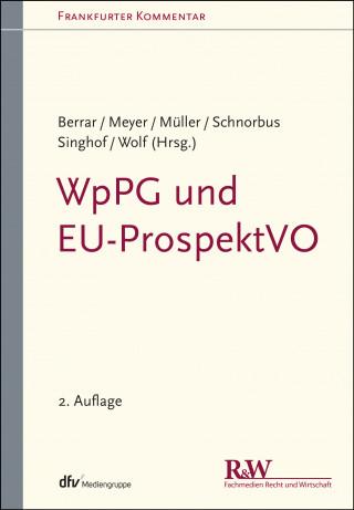 Carsten Berrar, York Schnorbus, Andreas Meyer, Cordula Müller, Christoph Wolf, Bernd Singhof: WpPG und EU-ProspektVO