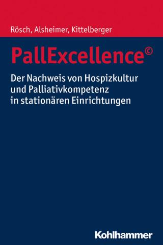 Erich Rösch, Martin Alsheimer, Frank Kittelberger: PallExcellence©