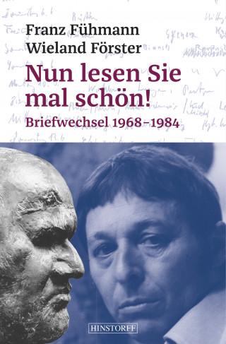 Franz Fühmann, Wieland Förster: Nun lesen Sie mal schön!