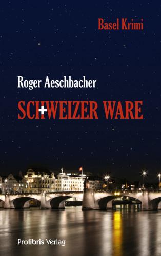 Roger Aeschbacher: Schweizer Ware