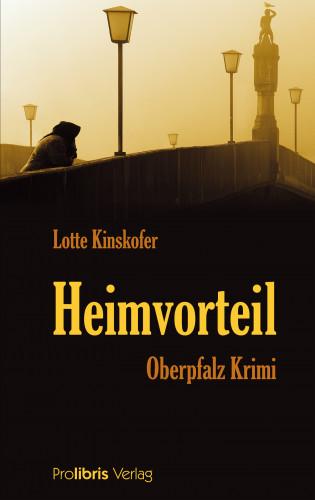 Lotte Kinskofer: Heimvorteil