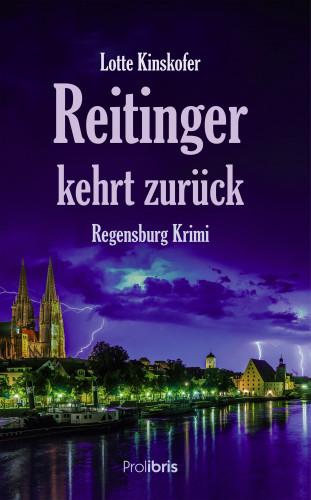 Lotte Kinskofer: Reitinger kehrt zurück