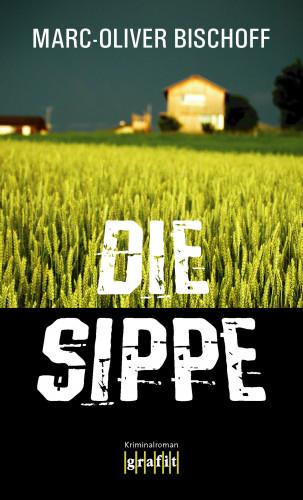 Marc-Oliver Bischoff: Die Sippe