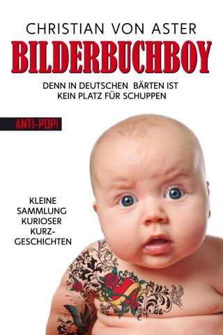 Christian von Aster: Bilderbuchboy