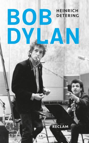 Heinrich Detering: Bob Dylan