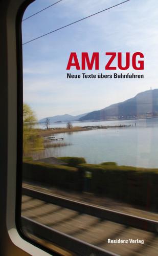 Anthologie: Am Zug