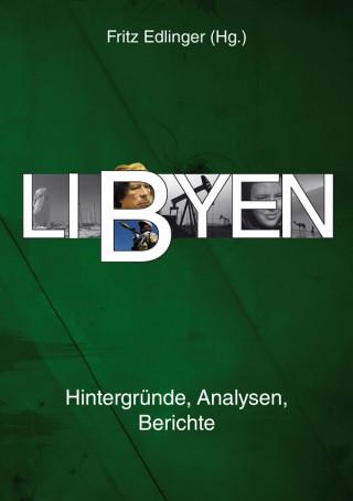 Awni S. Al-Ani, Gerd Bedszent, Stefan Brocza, Thomas Hüsken, Ines Kohl, Karin Leukefeld, Rami Salem, Konrad Schliephake, Peter Strutynski: Libyen