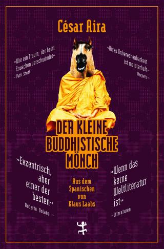 César Aira: Der kleine buddhistische Mönch