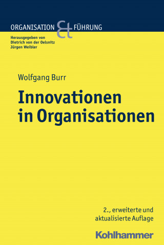 Wolfgang Burr: Innovationen in Organisationen