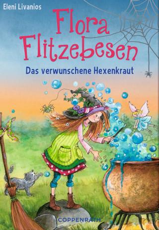 Eleni Livanios: Flora Flitzebesen - Band 3