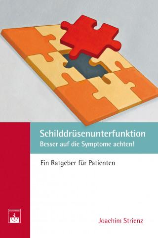Joachim Strienz: Schilddrüsenunterfunktion