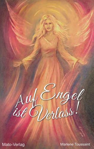 Marlene Toussaint: Auf Engel ist Verlass