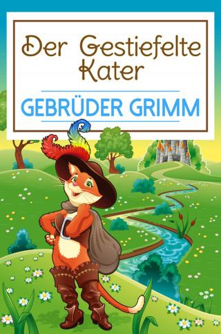 Gebrüder Grimm: Der gestiefelte Kater