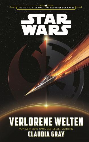 Claudia Gray: Star Wars: Verlorene Welten