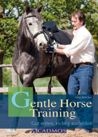 Thies Böttcher: Gentle Horse Training
