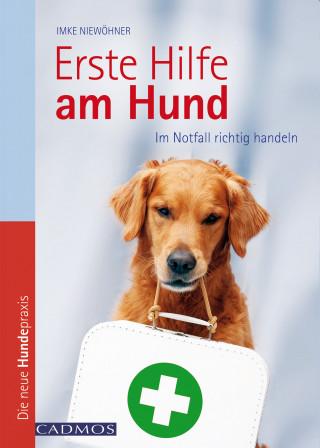 Imke Niewöhner: Erste Hilfe am Hund