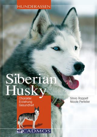 Silvia Roppelt, Nicole Perfeller: Siberian Husky