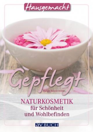 Margit Beneš-Oeller: Gepflegt